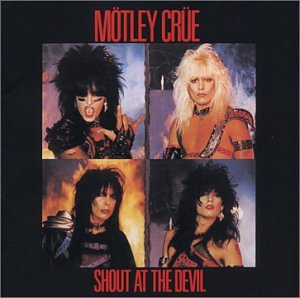 CD-Cover: Mötley Crüe - Shout at the Devil