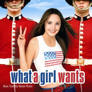 Soundtracks - What A Girl Wants