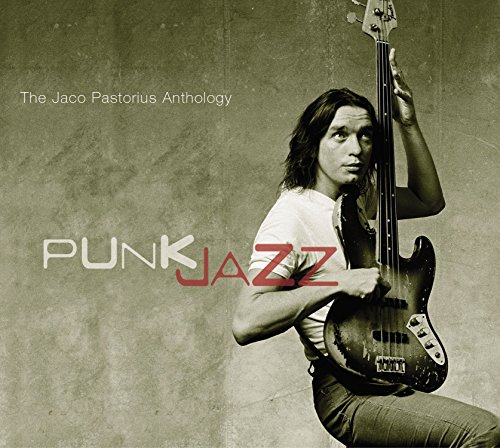"Read ""Punk Jazz: The Jaco Pastorius Anthology"" reviewed by"