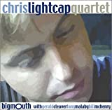 Chris Lightcap Quartet: Bigmouth