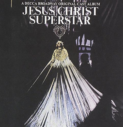 Jesus Christ Superstar (Highlights from the 1971 Original Broadway Cast)