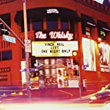 Album cover for Live at the Whisky: One Night Only