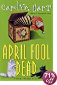 April Fool Dead: A Death on Demand Mystery [BARGAIN PRICE] by  Carolyn G. Hart (Hardcover - March 2002)