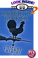 Potshot [BARGAIN PRICE] by  Robert B. Parker (Hardcover - March 2001)