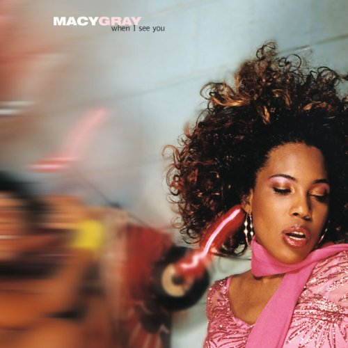Macy Gray - When I See You (Radio edit) Lyrics - Lyrics2You