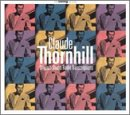 Claude Thornhill - Original Studio Radio Transcriptions