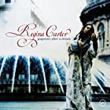 Regina Carter: Paganini:  After a Dream