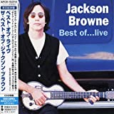 Best of...Live/The Next Voice You Hear: The Best of Jackson Brown