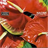 album Everyone Loves You by Naomi
