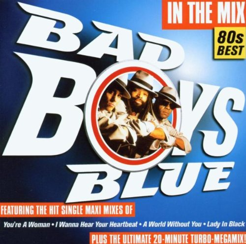 Bad Boys Blue - The Best Disco Classics Album Disc 2 - Zortam Music