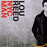 NYC Man: The Ultimate Lou Reed Collection