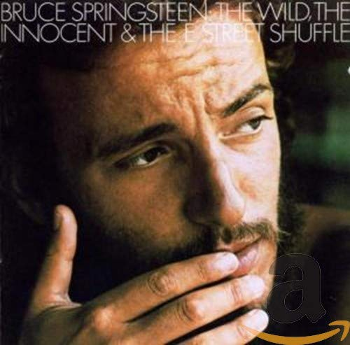 Bruce Springsteen - The Wild, The Innocent & The E Street Shuffle - Zortam Music