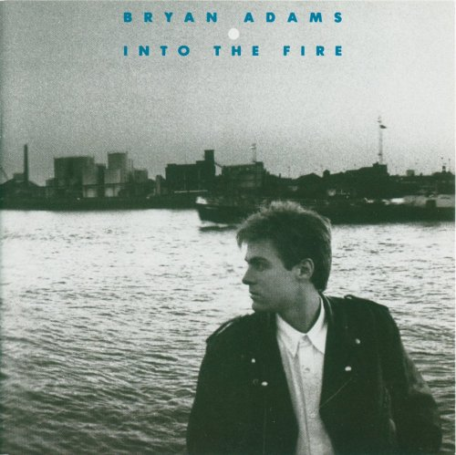 Bryan Adams - Into The Fire Lyrics - Zortam Music