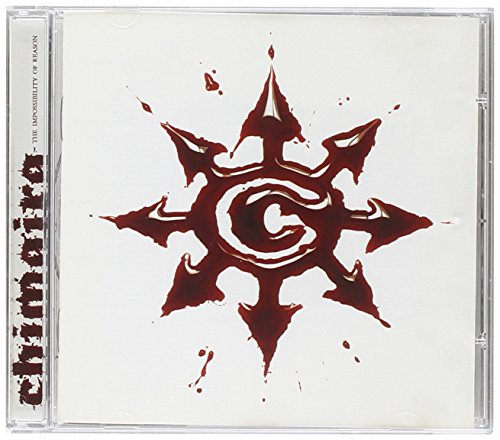 Chimaira - The Impossiblity of Reason - Zortam Music