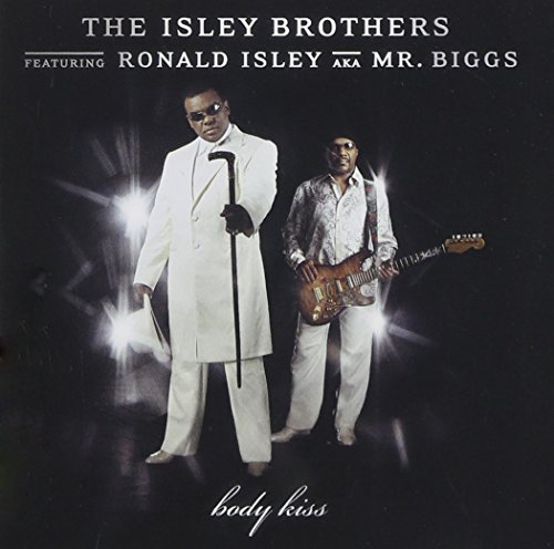 The Isley Brothers - Body Kiss - Zortam Music