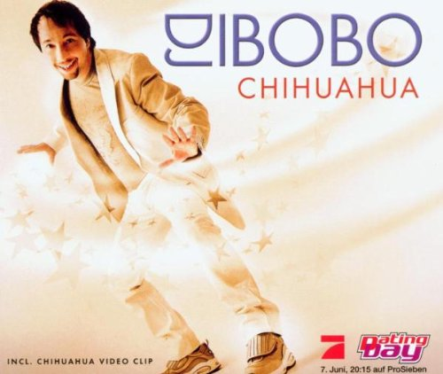 DJ Bobo - Chihuahua Lyrics - Zortam Music