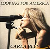 The Carla Bley Big Band: Looking for America