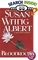 Bloodroot [BARGAIN PRICE] by  Susan Wittig Albert (Hardcover - October 2001)