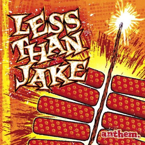 Less Than Jake - Anthem - Zortam Music