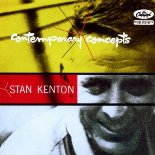 Stan Kenton: Contemporary Concepts