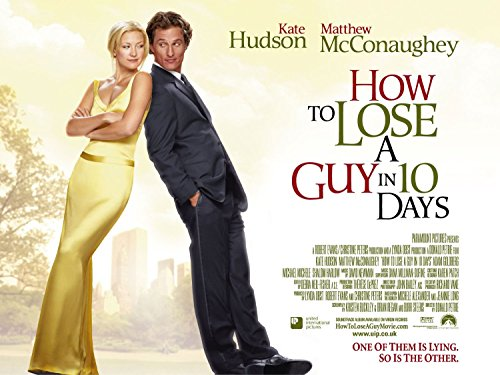 How to Lose a Guy in 10 Days DVD. Release Date : December 29, 2004