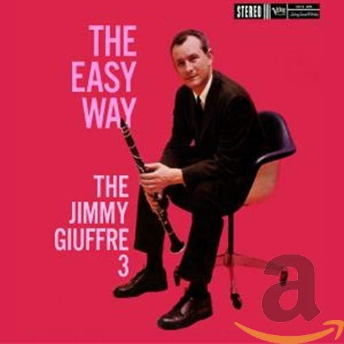 Jimmy Giuffre 3: The Easy Way