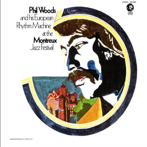 Phil Woods: Phil Woods and his European Rhythm Machine at the Montreux Jazz Festival