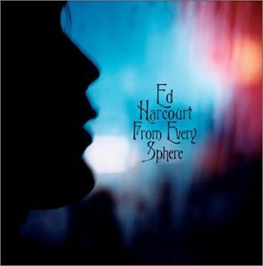 Ed Harcourt - From Every Sphere - Zortam Music