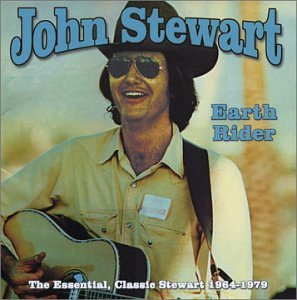The Earth Rider - The Essential John Stewart 1964-1979