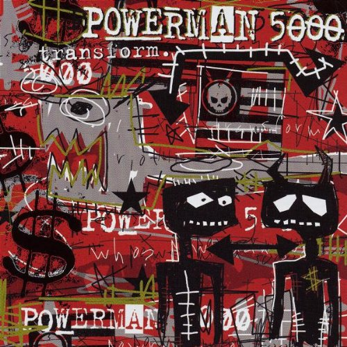 Powerman 5000 - Transform - Zortam Music