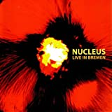 Nucleus: Live In Bremen