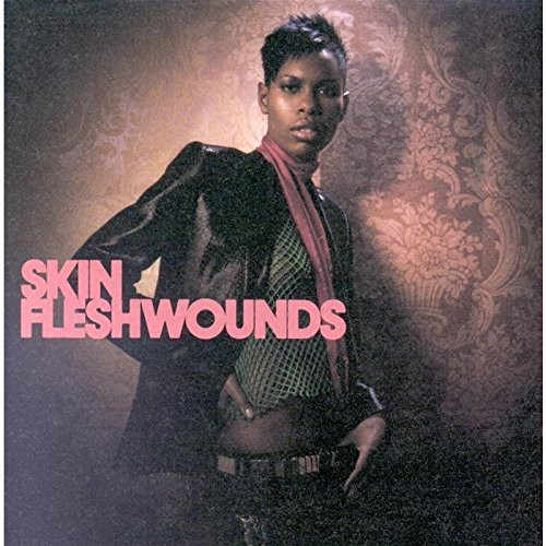 Skin - Fleshwounds - Zortam Music