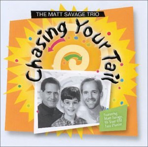 The Matt Savage Trio: Chasing Your Tail