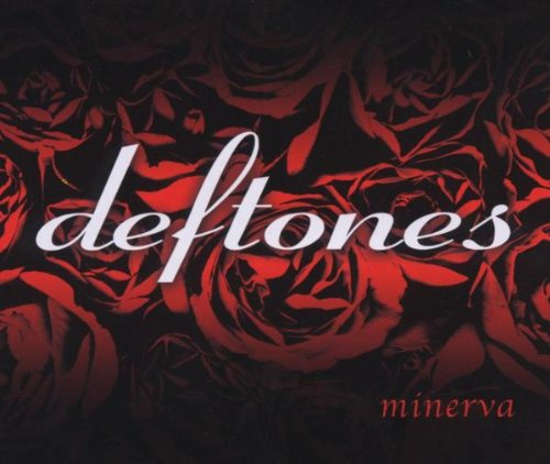 Deftones - Minerva (Promo Single) - Zortam Music