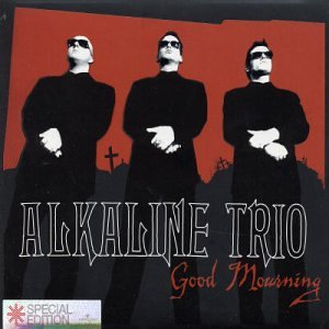 Alkaline Trio - Good Mourning (Advance) - Zortam Music