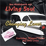 Don Middlebrook and Living Soul - Changing Lanes