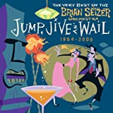 Copertina di Jump, Jive an' Wail: The Best of the Brian Setzer Orchestra 1994-2000