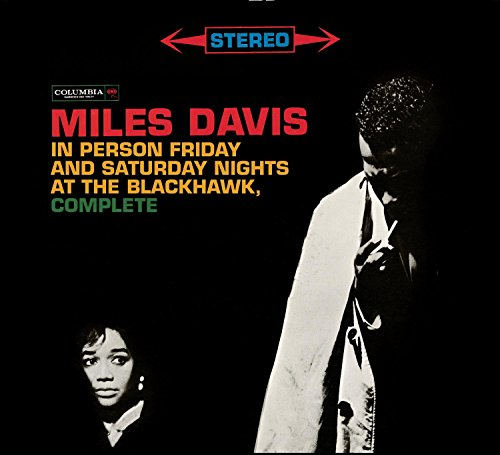 Miles Davis: Complete In Person Friday and Saturday Nights at the Blackhawk