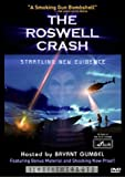 The Roswell Crash: Startling New Evidence.