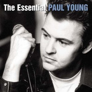 Paul Young - The Essential Paul Young - Zortam Music