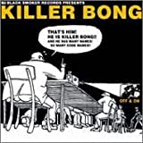 Killer Bong / Off & On
