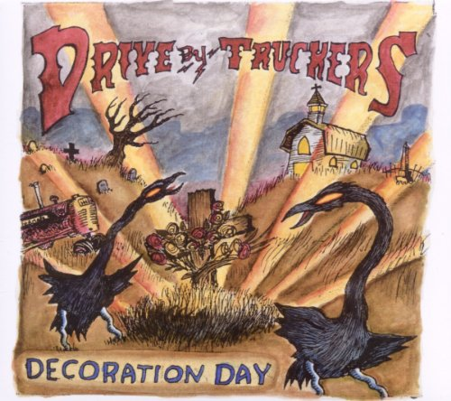Drive-By Truckers - Decoration Day - Zortam Music