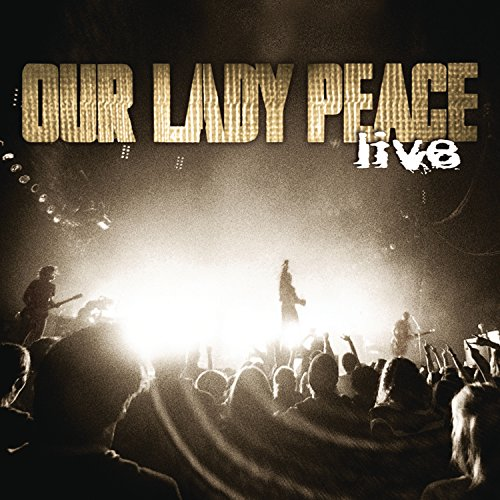 Our Lady Peace - Live - Zortam Music