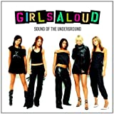 Girls Aloud - Sound of the Underground