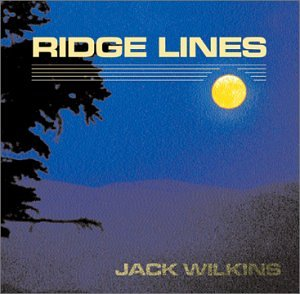 Jack Wilkins: Ridge Lines