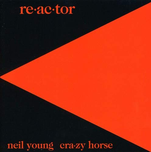 Neil Young - Re-ac-tor - Zortam Music