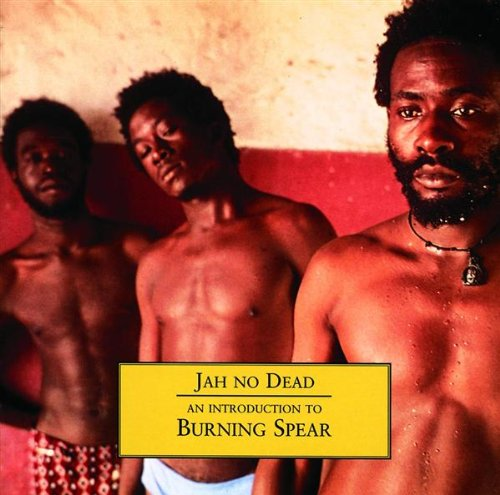 Burning Spear - The Story of Jamaican Music (Disc3) 1975-1981 - Zortam Music