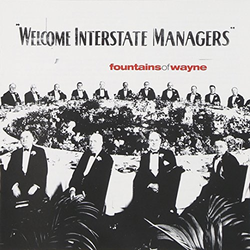 Fountains of Wayne - Welcome Interstate Managers - Lyrics2You