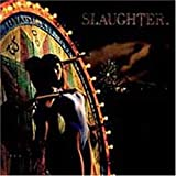 UP ALL NIGHT - Slaughter