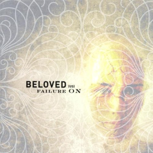 Beloved - Failure On - Zortam Music